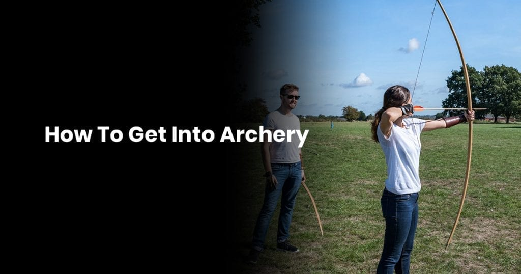 How To Get Into Archery