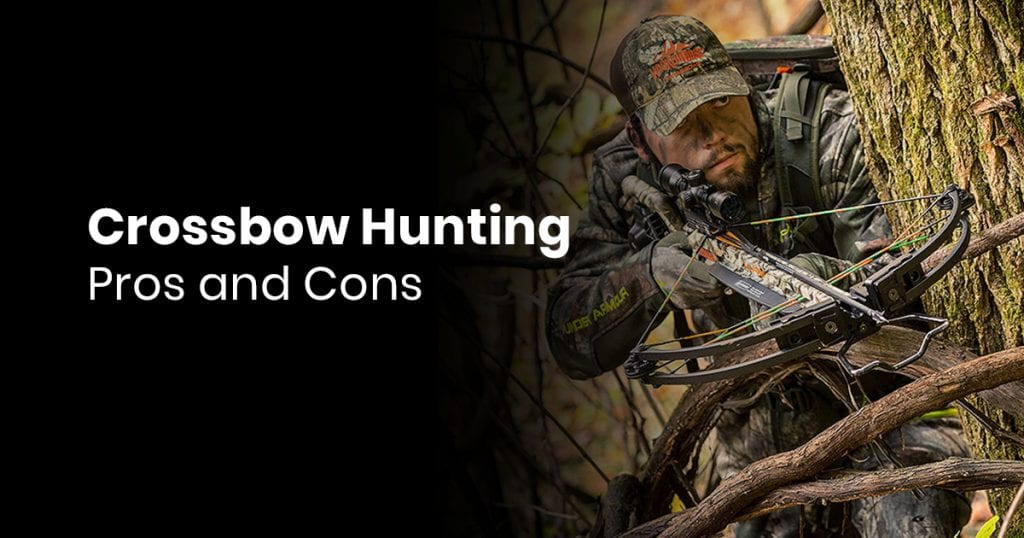 Crossbow Hunting – Pros And Cons