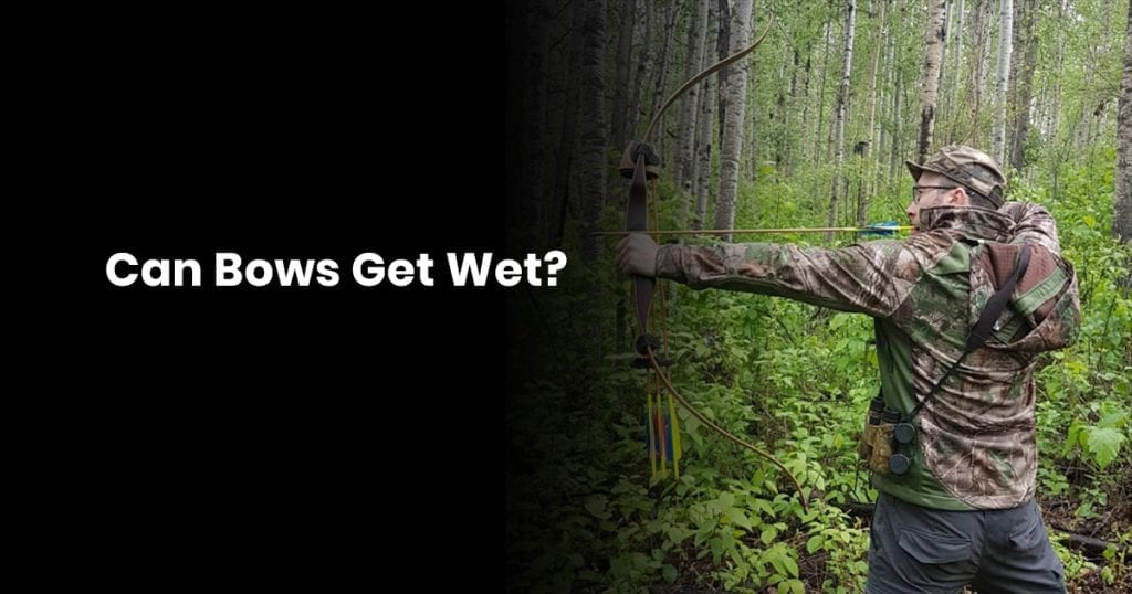 Can Bows Get Wet