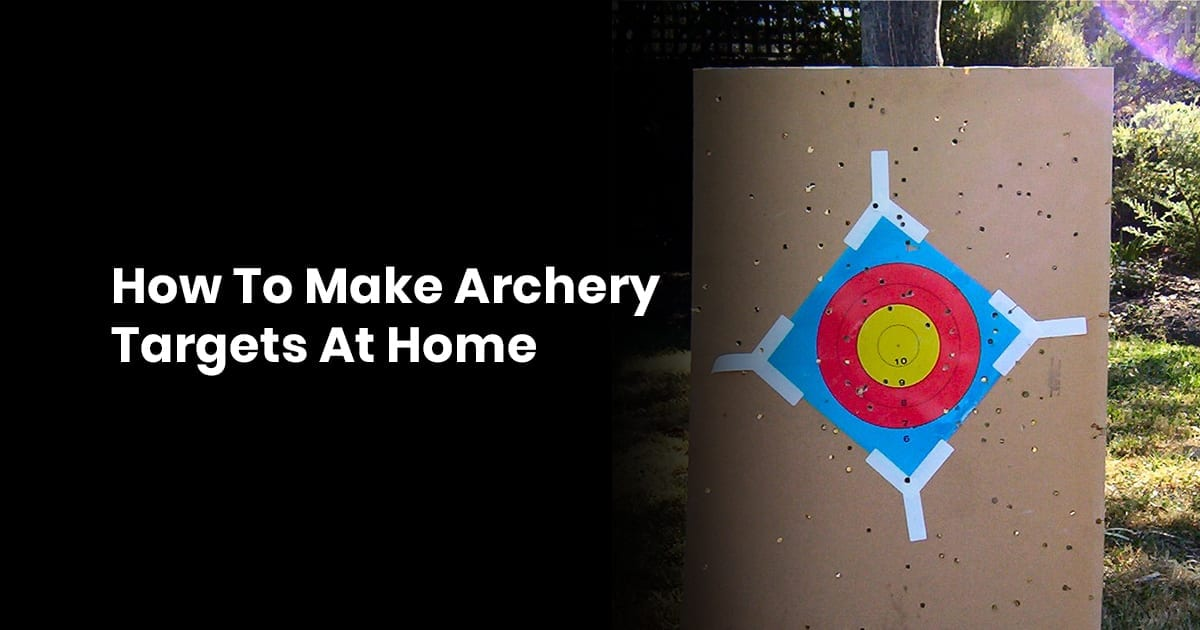 How To Make Archery Targets At Home
