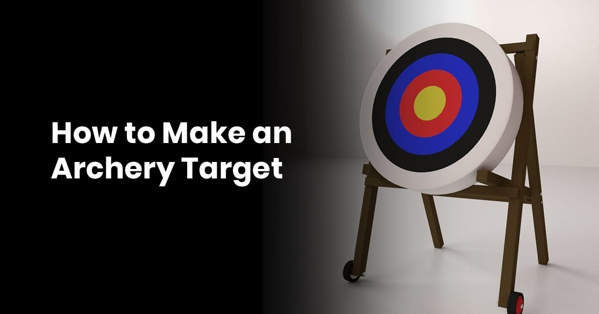 How to Make an Archery Target