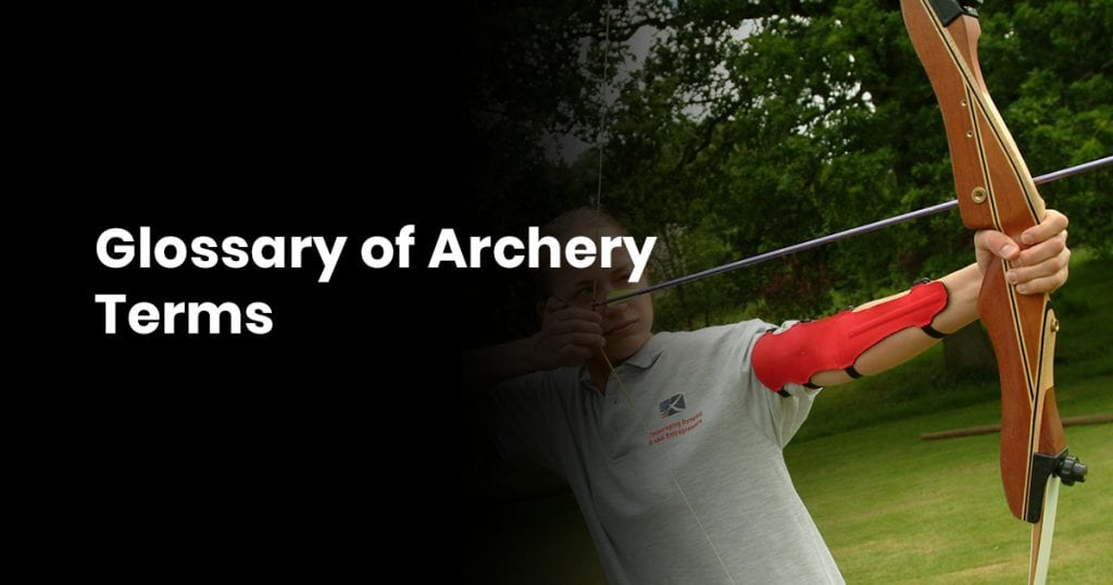 Glossary Of Archery Terms